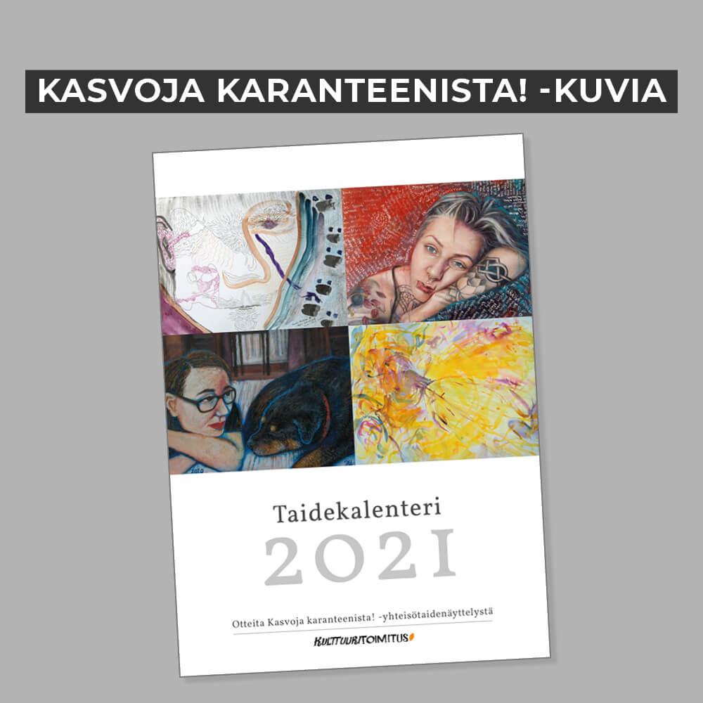 Kalenteri 20201, Kasvoja karanteenista! -kuvin, Kulttuuritoimitus